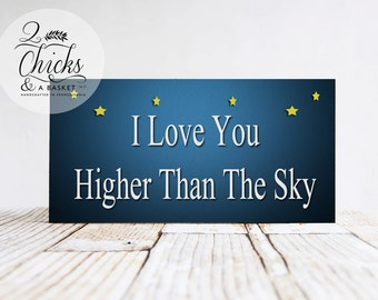 I Love You Higher Than The Sky, Wood Sign, Children's Sign, Nursery Decor
