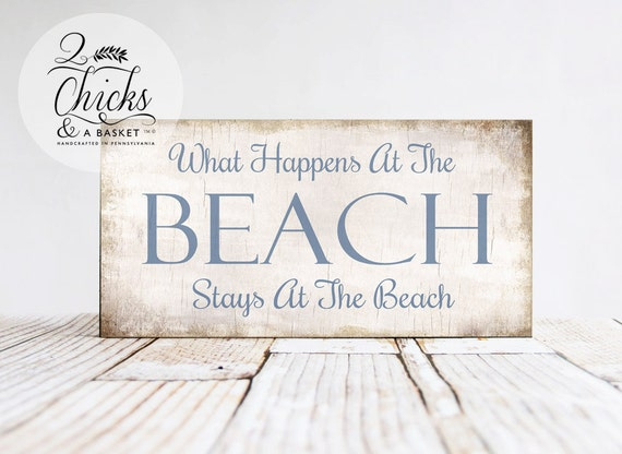 What Happens At The Beach Stays At The Beach Primitive Beach Sign