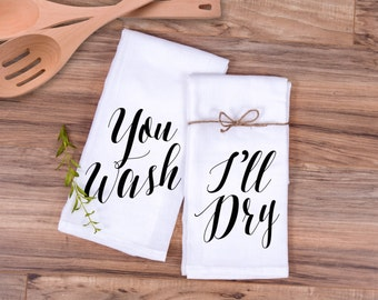 "Gift for Couples Kitchen Towel Set ""You Wash, I'll Dry"" Wedding Gift or Bridal Shower Gift for Her Anniversary Gift Ideas (Item - TWD500)"