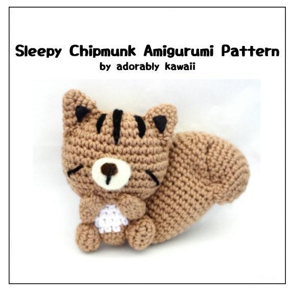 Sleepy Chipmunk Amigurumi Pattern, Chipmunk Crochet Plush ...