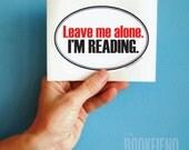 leave me alone oval bumper sticker