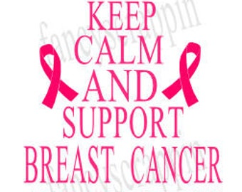 Keep Calm And Support Breast Cancer Awareness SVG Cutting File - T Shirt Design