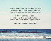 Life Quotes, inspirational, explore, dream, discover. Beach photography print