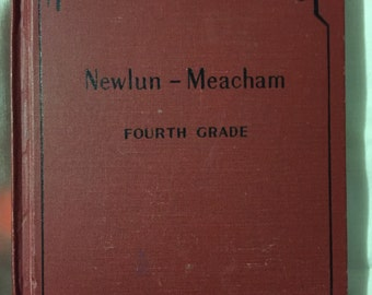 My Own Language 4th Grade Book 1935 schoolbook Newlun Meacham 216 pages Reading language book
