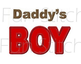 Daddy's boy applique machine embroidery design