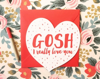 Gosh I really love you die-cut heart card with cherry red envelope