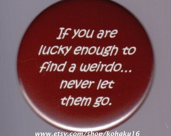Lucky Weirdo Find Button