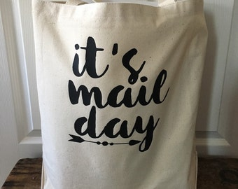 It's Mail Day Large Tote - Mail Bag - Shipping Bag - Mail Carrier