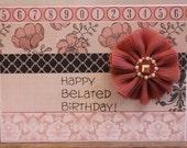 Belated Birthday card, Belated Birthday card for her, Pink Floral Belated Birthday card