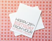 Happy 29th Birthday - Best Friend Birthday Card - Old Age Birthday Card - 40th Birthday Card - Happy Birthday Card - Funny Birthday Card