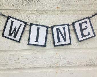 Wine Banner - Wedding Decorations