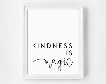 Kindness Print, Kindness Art Print, Kindness is Magic, Modern Bedroom Art, Chic Office Art, Gratitude Art, Kindness Poster, Kindness