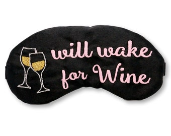 Will Wake For Wine Sleep Mask Pink and Black Embroidered Eye Mask Bachelorette Party Favors Brunch 21st birthday