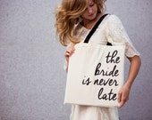 The Bride Is Never Late