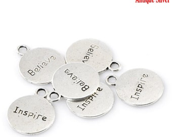 """2 or 5 or 10 or 20 pcs. Antique Silver """"Believe Inspire"""" Circle Charms Pendants - 20mm X 16mm"""