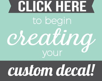 Customize Wall Decal - Custom Wall Decals - Create your own quote - Custom Vinyl Decal - Personalized Decal - Custom Decal Maker - Decals
