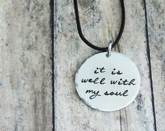 It Is Well With My Soul Necklace -  Inspirational Christian Jewelry - Stamped Jewelry - Pewter