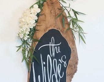 Chalkboard Wood Slab Sign No. 2 - Custom Text