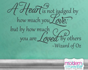 WIZARD OF OZ Vinyl Wall Quote Decal Heart Is Not Judged Sticker Lettering Design Decor