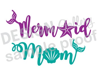 Mermaid Mom - JPG, png & SVG, DXF cut file, Digital, seashell, fin, starfish, Mermaid Life - birthday girl party - Instant Download