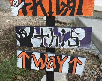 Halloween signs on stake ready to ship as shown SALE