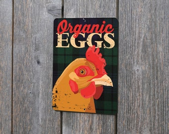 "Organic Eggs - Aluminum Outdoor Sign-  9X12"" new Plaid!"