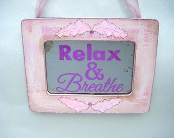 Relax and Breathe Sign Spa Salon Massage Office Privacy Private Pink Purple Relaxation Yoga Calm Bathroom Decor Shabby Chic French Country