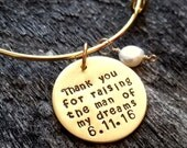 Mother Of The Bride Gift - Groom Mother Gift - Thank you for raising the man of my dreams bracelet- Gift For Mother In law- Wedding - Mother