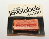 Deluxe Woven Labels -- Made With Love By Mother   6 Labels in Unopened Package