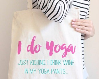 I Do Yoga Tote Bag