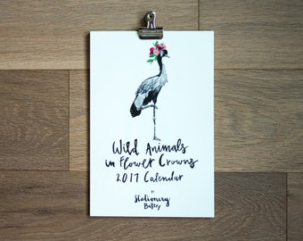 50% off 2017 calendar - animals in flower crowns - 6 x 9 - wall calendar -illustrated animals - hand lettering
