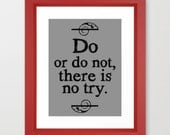 Yoda Quote, Do or Do Not There is No Try, Star Wars Art, Typography Prints, Inspirational Wall Art