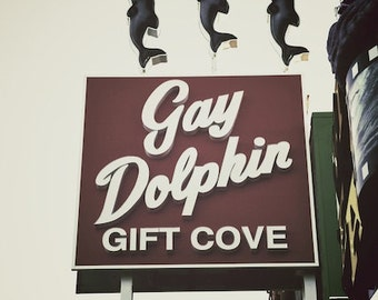 Gay Art, Neon Sign Photo, Gay Dolphin Vintage Sign