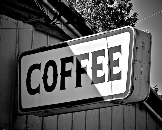 Coffee Sign Print Black and White Photo Kitchen Art, Kitchen Wall Decor, Art for Kitchen, Marquee Sign Art