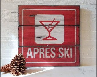 Apres Ski Resort Sign, Handcrafted Rustic Wood Sign, Mountain Decor for Home and Cabin, 2003
