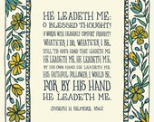 He Leadeth Me: O Blessed Thought! Art Print