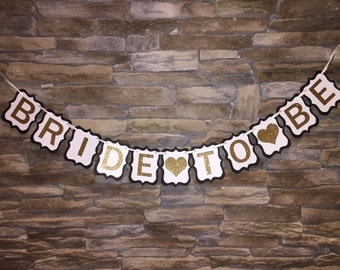 Bride To Be Banner, Bridal Shower Banner, Bachelorette Party Banner, Black White and Gold, Bride To Be