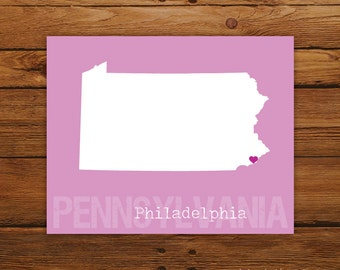 Custom Pennsylvania, Personalized State Art, State Print, State Love, State Map, Country, Heart, Silhouette, Wall Art Print
