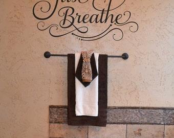 Just Breathe KW1179 custom vinyl lettering wall words stickers home decor vinyl decor bathroom wall art idea