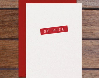 Be Mine (Letterpress)