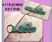 In the hoop Key Fob #1 Teacher Embroidery Machine Design