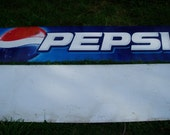 Metal Pepsi Sign, Large Stadium Size, 9' by 2', LOCAL PICKUP ONLY
