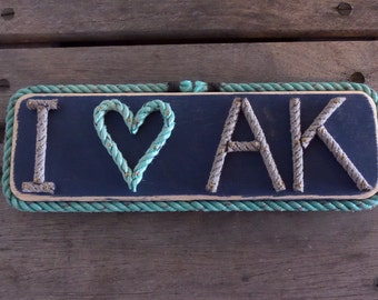I  (heart) AK or Customize With Your State Rope Letters on Reclaimed wood I LOVE AK. Personalize yours