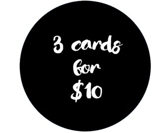 ANY three greeting cards for 10 dollars, bulk card discount offer