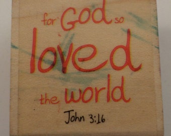 Stampabilies 2000 John 3:16 For God So Loved The World Wooden Rubber Stamp