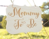 Mommy To Be Sign Baby Shower Sign Rustic Baby Shower Mommy Chair Sign