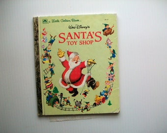 vintage Little Golden Book Santa's Toy Shop . vintage Al Dempster adapted illustrations . vintage children's book . vintage children's art