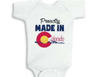 Proudly Made in COLORADO baby bodysuit or Kids Shirts