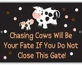 Chasing Cows Indoor/Outdoor Aluminum No Rust No Fade Sign