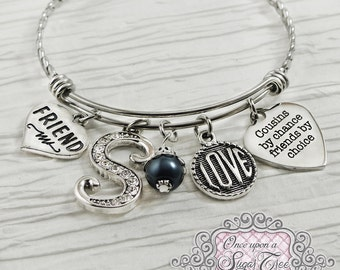 COUSIN GIFT, Cousin Jewelry, Bangle Bracelet, Friend Gift, Personalized Bangle- Cousin by chance friends by choice, Best Friend Gift,Jewelry